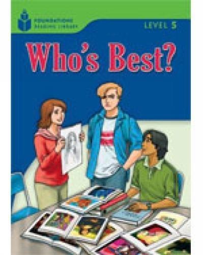 Who's Best? (Foundations Reading Library, Level 5)の詳細を見る