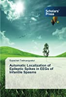 Automatic Localization of Epileptic Spikes in EEGs of Infantile Spasms