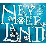 NEWS LIVE TOUR 2017 NEVERLAND(BD初回盤) [Blu-ray]