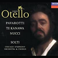 Verdi - Otello / Pavarotti, Te Kanawa, Nucci, Rolfe-Johnson, Solti by Various Artists (1991-11-08)