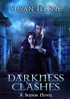 Darkness Clashes: Book 4 (Sensor Series) by [Illene, Susan]
