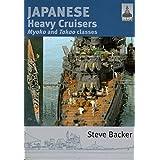 Japanese Heavy Cruisers: Myoko and Takao Classes: 5