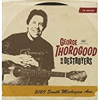 THOROGOOD, GEORGE - 2120 SOUTH MICHIGAN AVE (4 LP)