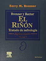 BRENNER & RECTOR. El Riñón: Tratado de Nefrología, 2 vols. + CD-ROM: Tratado de Nefrología