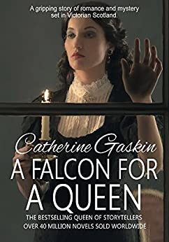 A Falcon for a Queen by [Gaskin, Catherine]