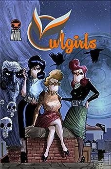 Owlgirls #1 by [Sodaro, Robert]