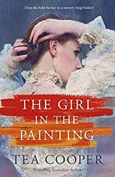 The Girl In The Painting by [Cooper, Tea]