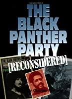 The Black Panther Party Reconsidered