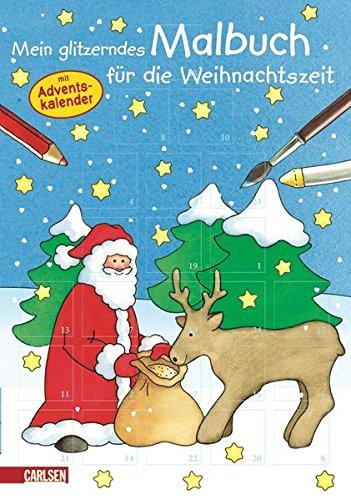 Mein glitzerndes Malbuch fuer die Weihnachtszeit: mit Adventskalender