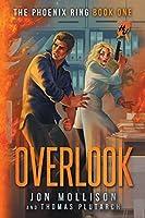 Overlook (Heroes Unleashed: The Phoneix Ring)