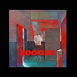 【早期購入特典あり】BOOTLEG(ブート盤 初回限定)(CD+12inchアナログ盤ジャケット、アートイラスト、ポスター、ダミーレコード)(フィルムシート付)