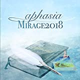 Mirage 2018(ミラージュ 2018)