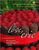 Love, Eric: Delicious Vegan Macrobiotic Desserts 画像