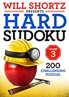 Will Shortz Presents Hard Sudoku: 200 Challenging Puzzles