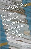 Guerrero Masonry, Inc., and its successors; 00-2091  06/04/01 (English Edition)