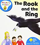 Oxford Reading Tree: Level 2A: Floppy's Phonics: the Rook and the Ring