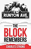 Runyon Ave: The Block Remembers
