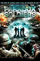 Paradox Soldiers [DVD] [Import]