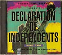 Declaration of Independents II
