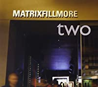 Matrix Fillmore 2