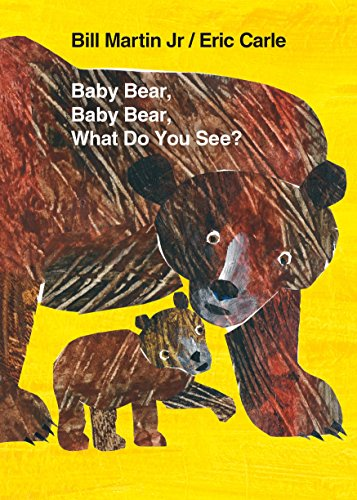 Baby Bear, Baby Bear, What Do You See? (World of Eric Carle)の詳細を見る