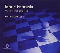 TANER FANTASIA ~鍵盤のためのスペイン音楽