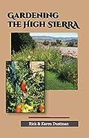 Gardening the High Sierra