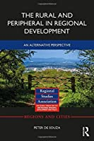 The Rural and Peripheral in Regional Development: An Alternative Perspective (Regions and Cities)