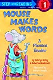 Mouse Makes Words: A Phonics Reader (Step Into Reading - Level 1)