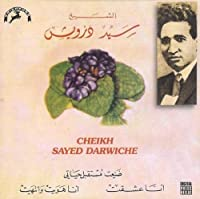 L'Immortel Cheick Sayed Darwiche [Audio CD]