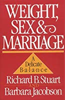 Weight, Sex and Marriage: A Delicate Balance