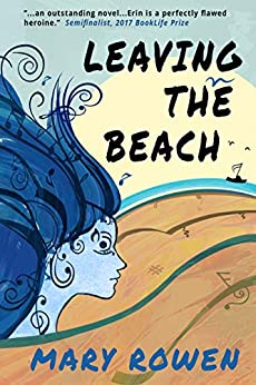 Leaving the Beach: A Woman's Tale of Music and Mental Illness by [Rowen, Mary]