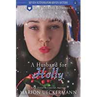 A Husband for Holly (Seven Suitors for Seven Sisters)
