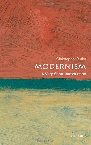 Download Modernism: A Very Short Introduction (Very Short Introductions) 0192804413