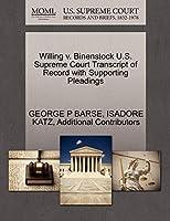 Willing V. Binenstock U.S. Supreme Court Transcript of Record with Supporting Pleadings