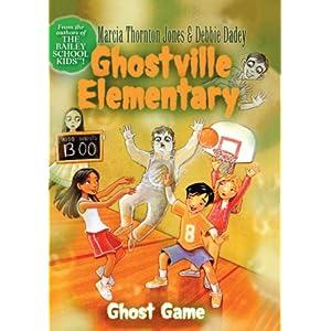 Ghost Game (Ghostville Elementary (Pb))