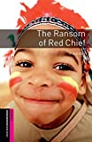 The Ransom of Red Chief: Starter 250 Headwords (Oxford Bookworms Library Classics)