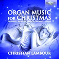 Organ Music for Christmas by Christian Lambour