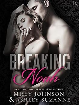Breaking Noah: A Novel by [Johnson, Missy, Suzanne, Ashley]