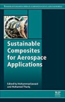 Sustainable Composites for Aerospace Applications (Woodhead Publishing Series in Composites Science and Engineering)