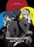 『PERSONA SUPER LIVE 2015 ~in 日本武道館-NIGHT OF THE PHANTOM-』 [Blu-ray]