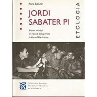 Jordi Sabater Pi, Pioner mundial en l'estudi dels primats i del amfibis africans (Col·lecció de Biografies de la Fundació Catalana per a la Recerca Book 3) (Catalan Edition)