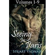 Seeing in Paris: Volumes 1-9 (A Gay Paranormal Erotica)