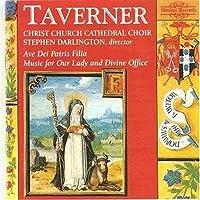 Taverner:Ave Dei Patris Filia
