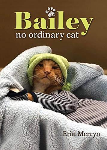 Bailey, No Ordinary Cat (English Edition)