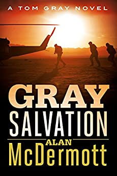 Gray Salvation (A Tom Gray Novel Book 6) by [McDermott, Alan]