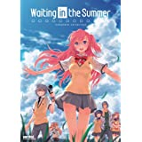 Waiting in the Summer: Complete Collection