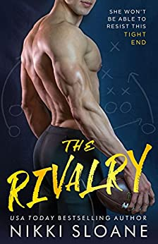The Rivalry by [Sloane, Nikki]