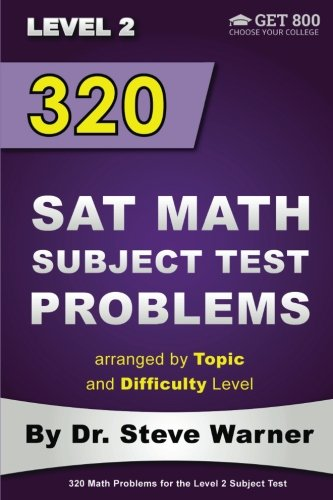 Download 320 Sat Math Subject Test Problems Arranged by Topic and Difficulty Level - Level 2 1499396678
