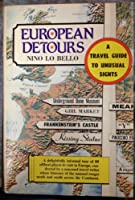 European Detours: A Travel Guide to Unusual Sights